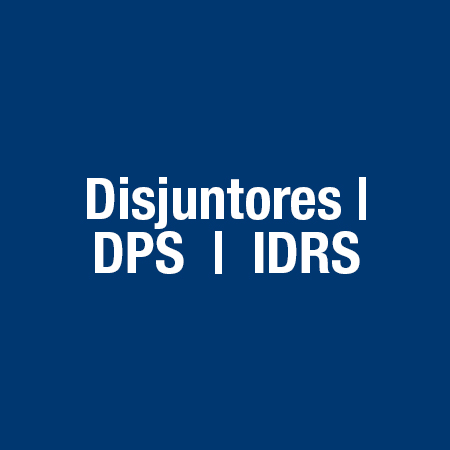Disjustores / Dps / Idrs