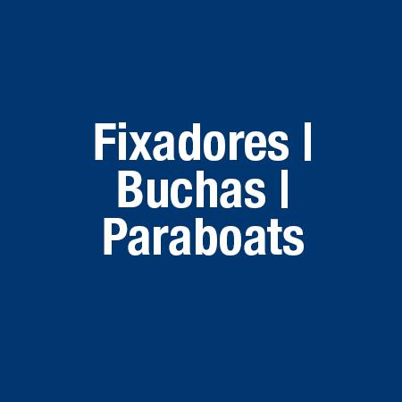 Fixadores / Buchas / Parabolts