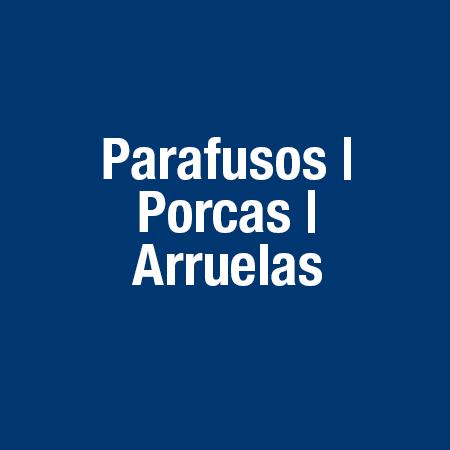 Parafusos / Porcas / Arruelas